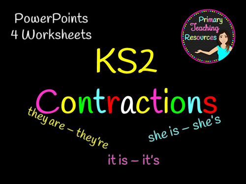 Contractions PowerPoint and activities, worksheets for KS2.