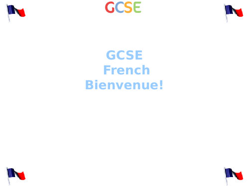 GCSE French AQA Year 10 First lesson introduction / outline / Expectations / Activities (New) 2016 +