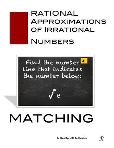 Irrational Numbers - Approximating Irrational Numbers  using number line Task Card