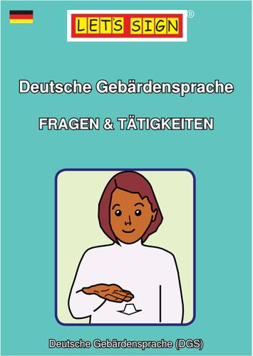 Deutsche Gebärdensprache FRAGEN & TÄTIGKEITEN (Let's Sign)
