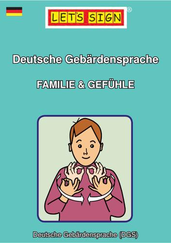 Deutsche Gebärdensprache FAMILIE & GEFÜHLE (Let's Sign)
