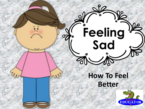 Feeling Sad - How to Feel Better PowerPoint