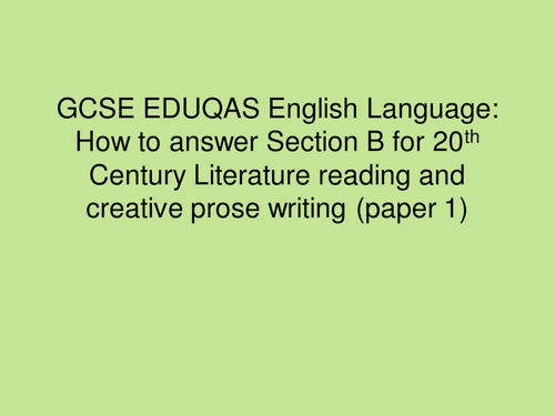 EDUQAS GCSE Language: How to achieve perfect marks for section B paper 1