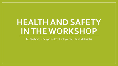 Health and Safety in the Workshop