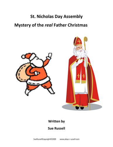 St. Nicholas Day Assembly - Mystery of the real Father Christmas