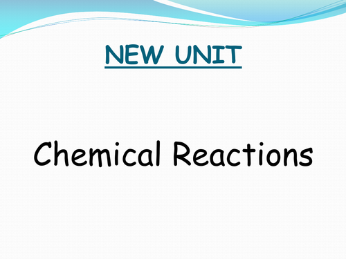 Year 8 Chemical Reactions UNIT Resources