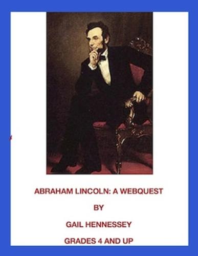 Abraham Lincoln: A Webquest