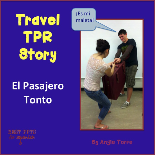 Spanish Travel TPR Story Present and Preterite