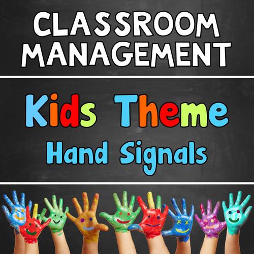 Hand Signals Kids Theme Classroom Management