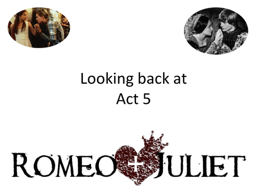 Romeo and Juliet  Act 5