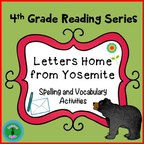 Spelling and Vocabulary Activities: Letters Home from Yosemite