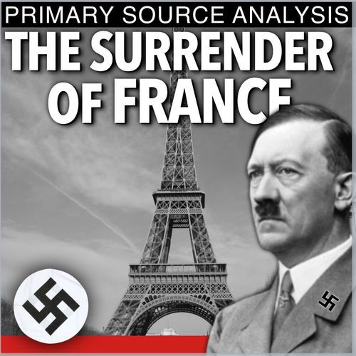 World War II The Surrender of France Primary Source Analysis (WWII)