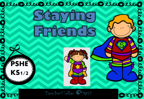 PSHE Staying Friends