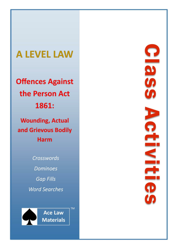 A Level Law - Offences Against the Person Act 1861 Class Activities (AQA, OCR and WJEC)