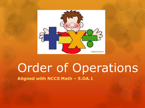 Order of Operations Presentation - 5.OA.1