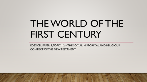A Level New Testament: The World of the First Century