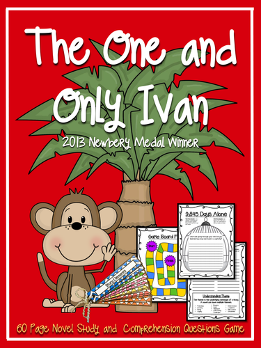 The One and Only Ivan {Novel Study, Comprehension Questions Fan & Game Board}