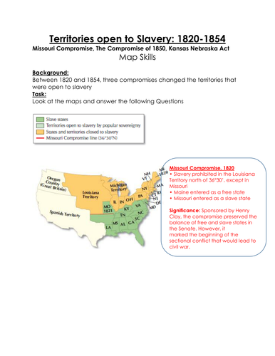 Civil War: Slavery: Missouri Compromise, The Compromise of 1850, Kansas  Nebraska Act Map Activities