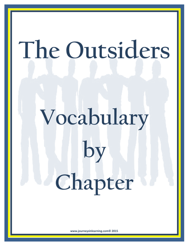 The Outsiders Vocabulary by Chapter