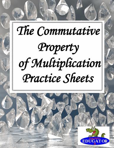 Multiplication - Commutative Property of Multiplication Practice Sheets