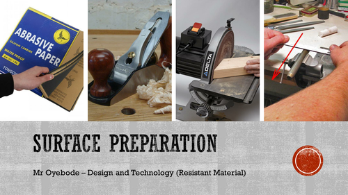Surface preparation (Components, adhesives and applied finishes)