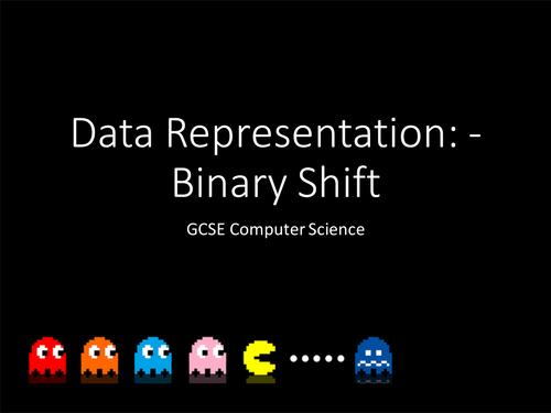 OCR Computer Science 1-9: - Data Representation Lesson 5 – Binary ...