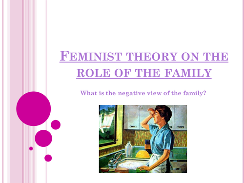 Feminist theory on the Role of the Family