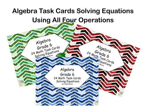 Algebra-Solving Equations Using All 4 Operations- Grade 6-72 Cards-Glitter Fun