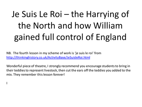 Je Suis Le Roi - the Harrying of the North and how William gained full control of England