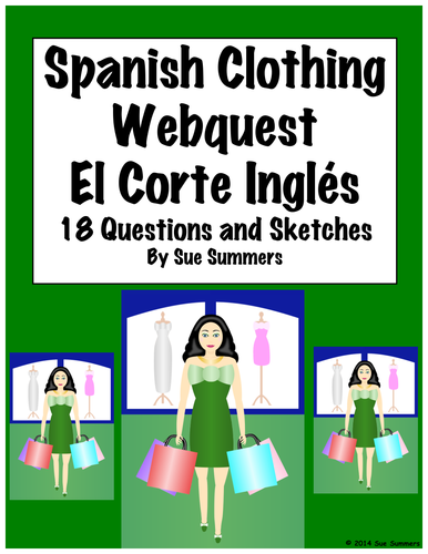 Spanish Clothing El Corte Ingles WebQuest 18 Questions and Sketches