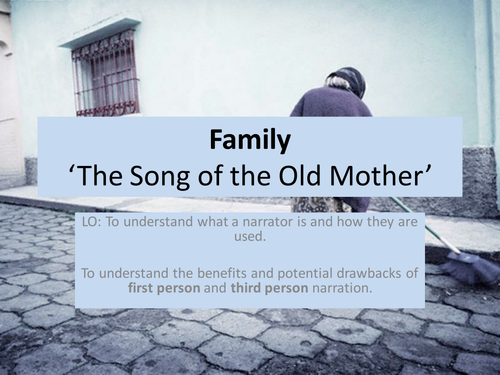 First and Third Person Narration - 'The Song of the Old Mother' Yeats (KS3)