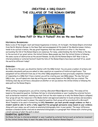 fall of rome essay questions Read fall of the roman empire free essay and over 88,000 other although it is obvious that states fall, the question asked should be about why rome fell after.