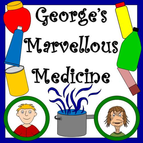 George's Marvellous Medicine novel study- worksheets, display materials- ROALD DAHL