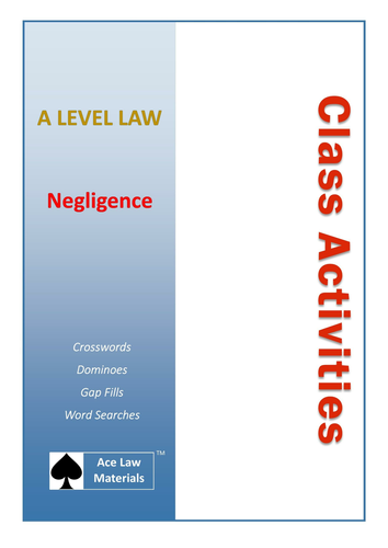 A Level Law - Negligence Class Activities (AQA and OCR)