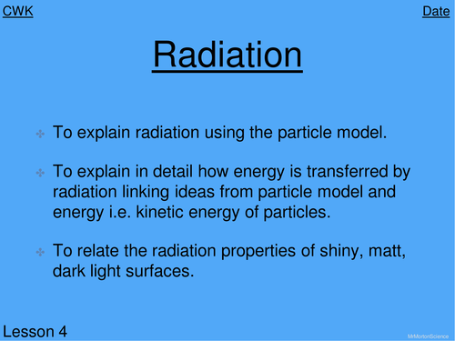 What is Radiation? Year 8 KS3 Physics Lesson
