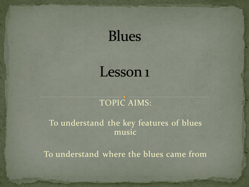 The Blues - SOW & Resources