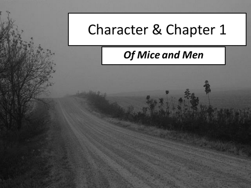 Of Mice and Men - Characterisation of George and Lennie
