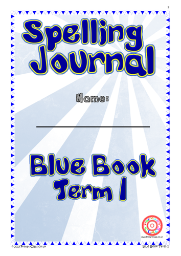 Spelling Journal - Blue Book Term 1 - Year 2 (Age 6/7) National Curriculum 2014