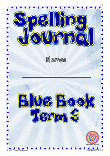Spelling Journal - Blue Book Term 3 - Year 2 (Age 6/7) National Curriculum 2014