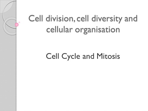 Cell Division and Diversity