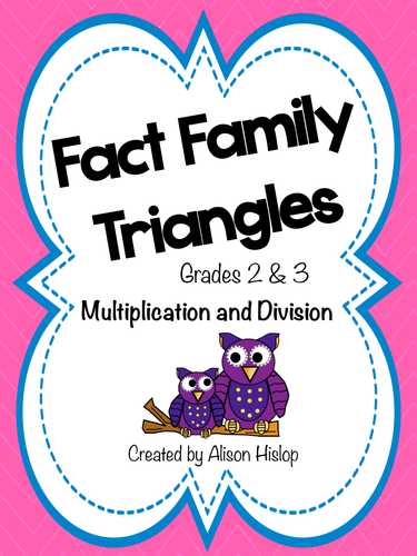 Fact Family Triangles - Multiplication and Division