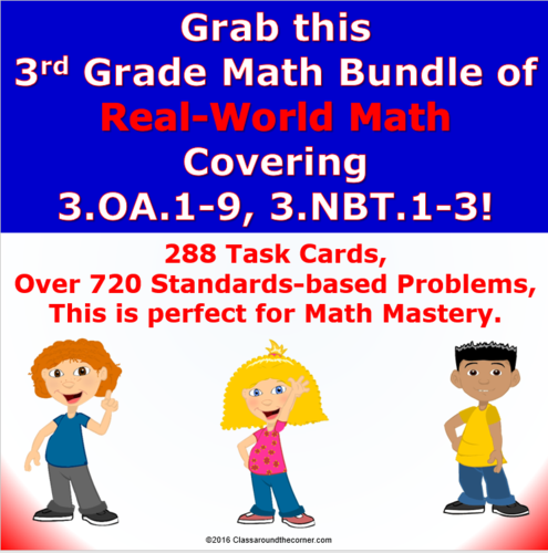 MATH BUNDLE: 3rd Grade Real-World Math Task Card Bundle Covering 3.OA.1-9 and 3.NBT.1-3