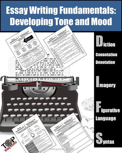 Essay Writing Fundamentals Developing Tone and Mood