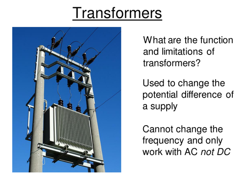Physics A-Level Year 2 Lesson - Transformers (PowerPoint AND lesson plan)
