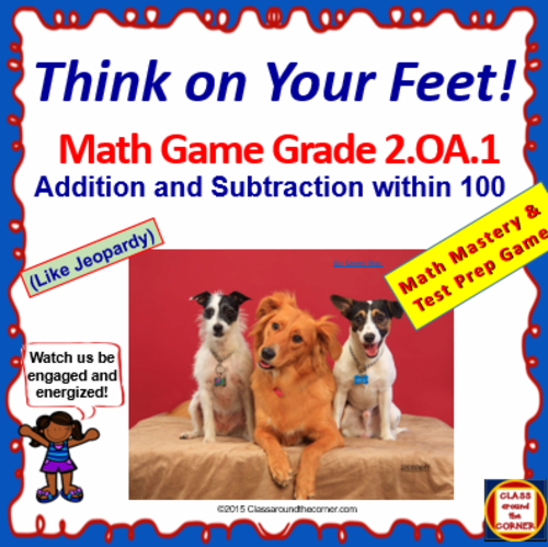FREEBIE SAMPLER: Grade 2 THINK ON YOUR FEET MATH! Interactive Test Prep Game—Add and Subtract Within