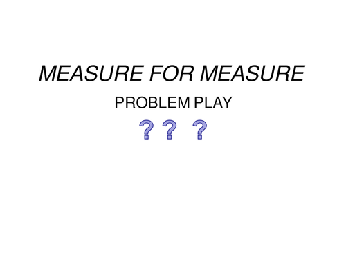Measure for Measure: Problem play discussion stimulator with quotes