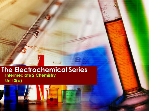 The Electrochemical Series