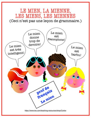Le Mien La Mienne Les Miens Les Miennes Ceci N Est Pas Une Lecon De Grammaire Teaching Resources