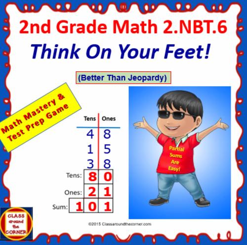 2.NBT.6 THINK ON YOUR FEET MATH! Interactive Test Prep Game—ADDING 2-DIGITS 2.NBT.6