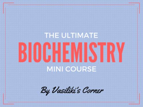 Biochemistry mini course